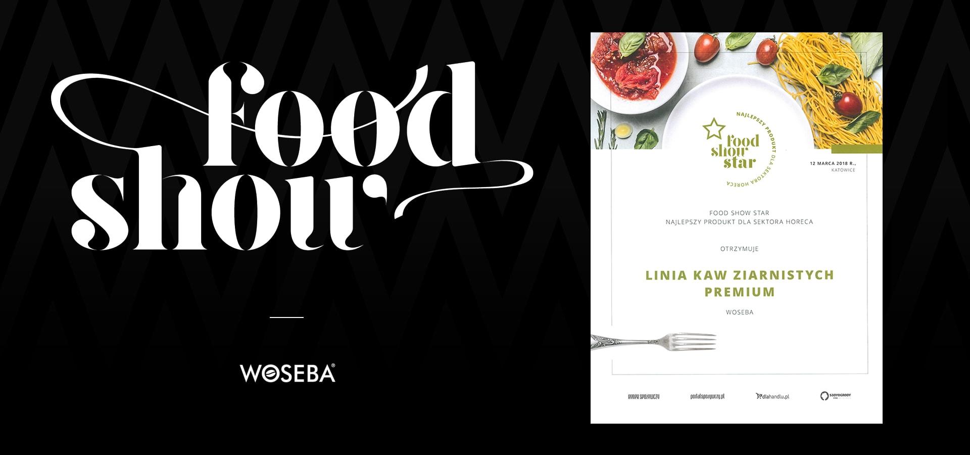Nagroda Food Show Star dla marki WOSEBA
